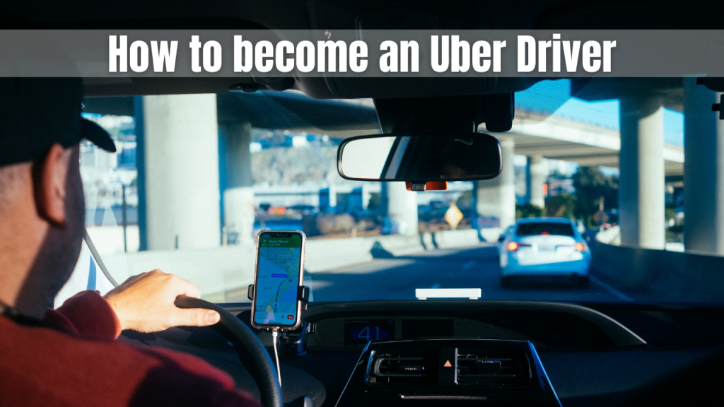 how to become an uber driver